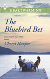The Bluebird Bet (Welcome to Tall Pines # 2)