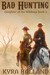 Bad Hunting (Daughter of the Wildings, Book 2)