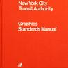 New York City Transit Authority Graphic Standards Manual