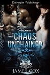 Chaos Unchained by James   Cox
