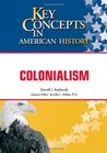 Colonialism (Key Concepts in American History)