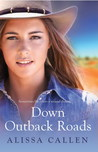 Down Outback Roads (Outback Dust #2)