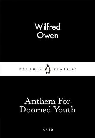 Read Anthem For Doomed Youth By Wilfred Owen Book Online Or