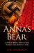 Anna's Bear: 5 Days of Moral Conflict And Pursuit, Nazi Germany, 1939