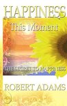 Happiness This Moment (Silence of the Heart, 3)