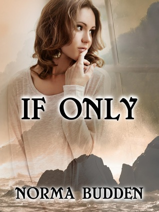If Only by Norma Budden
