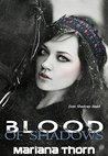 Blood of Shadows (Blood of Shadows Series Book 1)