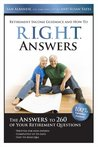 RIGHT Answers: The Answers to 260 of Your Retirement Questions