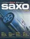 "Citroen Saxo: The Definitive Guide to Modifying (Haynes ""MaxPower"")"