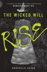 The Wicked Will Rise by Danielle  Paige