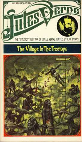 Village in the Treetops by Jules Verne