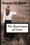 The Restoration of Grace (The Restoration Series Book 1)