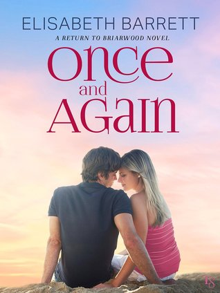 Once and Again (Return to Briarwood, #1)