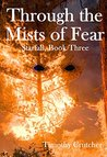 Through the Mists of Fear (Starfall Book 3)