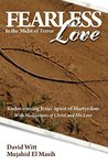 Fearless Love in the Midst of Terror: Answers and tools to overcome terrorism with love (Free eBook Sampler)