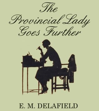 The Provincial Lady Goes Further