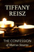 The Confession of Marcus Stearns by Tiffany Reisz