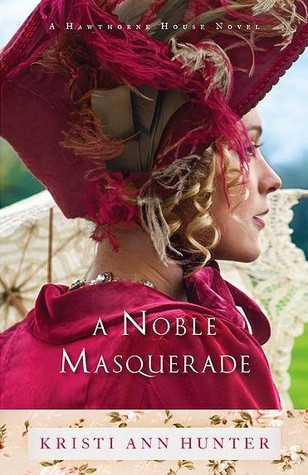 A Noble Masquerade (Hawthorne House, #1)