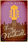From Here to Nashville (A Country Music Romance)