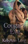 Cougar's Eve by KellyAnnLong: Magic Eve Series, Book One
