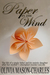 Paper in the Wind by Olivia Mason-Charles