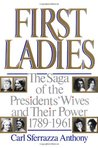First Ladies by Carl Sferrazza Anthony
