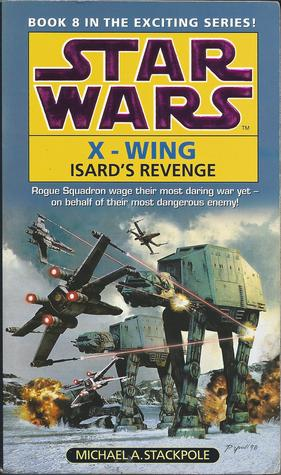 Isard's Revenge by Michael A. Stackpole