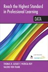 Reach the Highest Standard in Professional Learning: Data