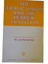 The Tragic Vision & the Hebrew Tradition