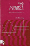 Jews and Christians in Dialogue: New Testament Foundations
