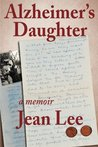 Alzheimer's Daughter by Jean Lee