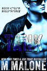 Tank (Blue-Collar Billionaires, #1)