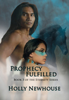Prophecy Fulfilled (Eternity Series #3)