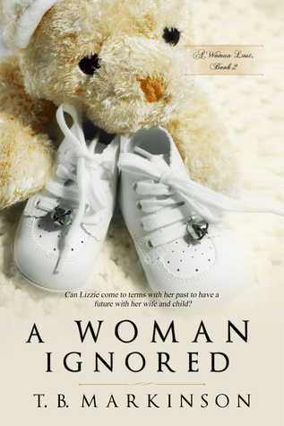 A Woman Ignored (A Woman Lost, #2)