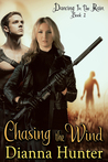 Chasing the Wind (Dancing in the Rain, #2)