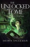 The Unlocked Tome: An Annwn Cycle Tale (The Annwn Cycle)
