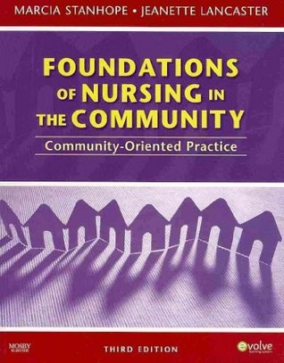 Community/Public Health Nursing Online for Stanhope and Lancaster: Foundations of Nursing in the Community (User Guide, Access Code, and Textbook Package), 3e
