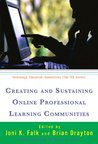 Creating and Sustaining Online Professional Learning Communities (Technology, Education-Connections (The TEC Series))