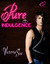 Pure Indulgence by Victoria Sue