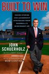 Built to Win: Inside Stories and Leadership Strategies from Baseball's Winningest GM