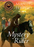 Mystery Rider (Horses and Friends, #3)