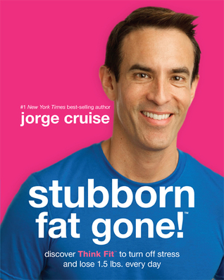 Stubborn Fat Gone!�: Discover the Nightly Habit to Lose the Fat That Bothers You the Most