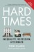 Hard Times: The Divisive Toll of the Economic Slump