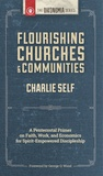 Flourishing Churches and Communities by Charlie Self