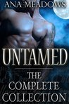 Untamed: The Complete Collection (Paranormal Werewolf/Shapeshifter Romance)