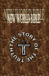 New World Bible The Story of the Truth (2nd edition)