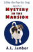 Mystery in the Mansion (Lib...