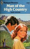 Man of the High Country (Harlequin Romance, #2349)