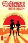 The Thrilling Adventure Hour Presents: Sparks Nevada: Marshal On Mars #1