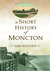 A Short History of Moncton